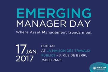 Emerging Manager Day - Where Asset Management trends meet - 17 January 2017 in Paris