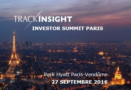 TrackInsight Investor Summit Paris, Park Hyatt Paris-Vendôme, 27 Septembre 2016